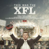 Newest '30 for 30' looks back at the catastrophic XFL
