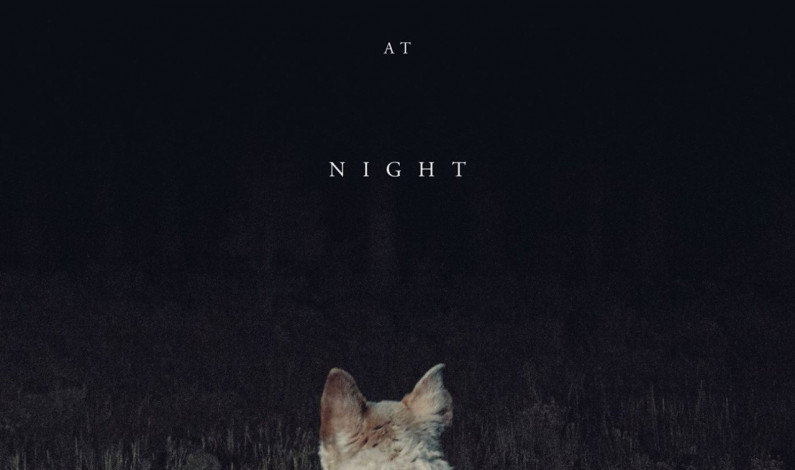 'It Comes at Night' nails presentation, misses intrigue