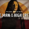 <em>The Man in the High Castle</em> returns with a vengeance