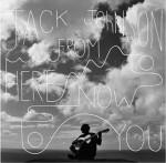 Album RoundUP - Jack Johnson