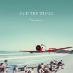 Album RoundUP - Said The Whale