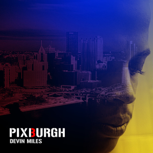 Former Duquesne University student Devin Miles released the 10-track album Pixburgh on Tuesday.