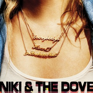 "Courtesy of TEN Music Group Niki & The Dove released their first album ""Instinct"" in 2012. ""EHIBN"" is the second from the band."
