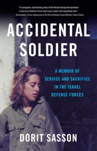 "Photo courtesy Dorit Sasson. ""Accidental Soldier"" tells the tale of a young woman's journey of finding herself through her service in the Israel Defense Forces."