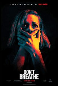 "Courtesy of Ghost House Pictures ""Don't Breathe"" is directed by Fede Alvarez, who also directed the 2013 remake of ""Evil Dead."" Sam Raimi produced both films."