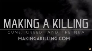 """Courtesy of Brave New Films """"Making a Killing: Guns, Greed, and the NRA"""" is the first in a series of six films to be shown in the Human Rights Film Series."""