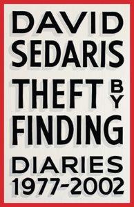 """Theft by Finding"" by David Sedaris"