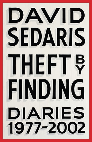 """Theft by Finding"" by David Sedaris"